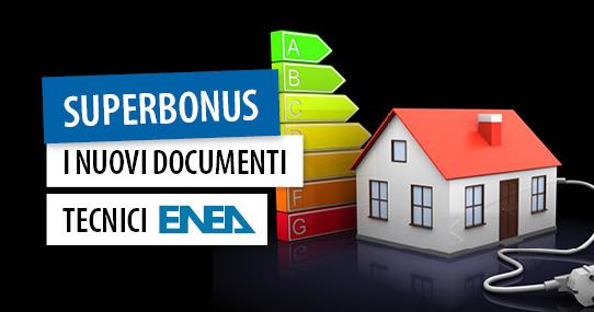 Superbonus: da ENEA tre chiarimenti su documentazione, APE e calcolo energia primaria